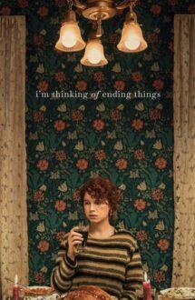 I'm Thinking of Ending Things – Mă gândesc să-i pun capăt (2020)