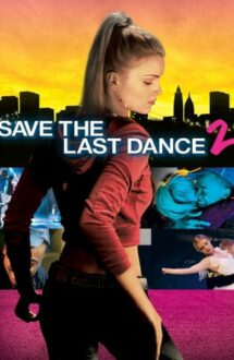 Save the Last Dance 2 – În ritm de hip hop 2 (2006)