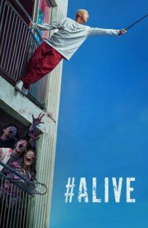 #Alive – #ÎnViață (2020)