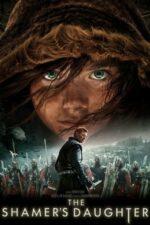The Shamer's Daughter – Fiica vrăjitoarei (2015)