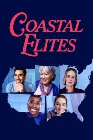 Coastal Elites – Lume bună în vremuri rele (2020)