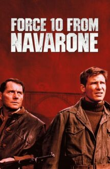 Force 10 from Navarone – Uraganul vine de la Navarone (1978)