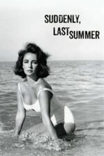 Suddenly, Last Summer – Brusc, vara trecută (1959)