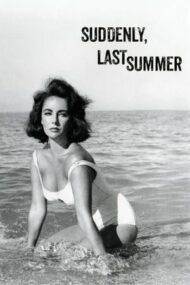 Suddenly, Last Summer – Brusc, vara trecută (1959)