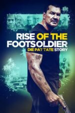 Rise of the Footsoldier 3: The Pat Tate Story (2017)