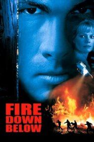 Fire Down Below – Focul din adâncuri (1997)
