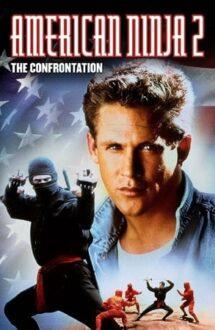 American Ninja 2: The Confrontation – American Ninja 2: Confruntarea (1987)