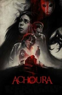 Achoura – Un monstru din legende (2018)