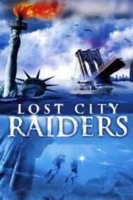 Lost City Raiders – Misiune în lumea apelor (2008)