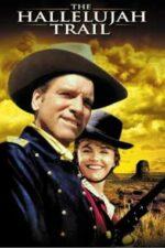 The Hallelujah Trail – O caravană americană (1965)
