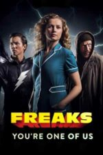 Freaks: You're One of Us – Ciudații (2020)