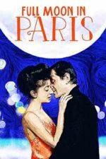 Full Moon in Paris – Nopțile cu lună plină (1984)