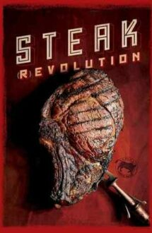 Steak (R)evolution (2014)