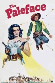 The Paleface – Față-Palidă (1948)