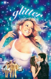 Glitter – Strălucire (2001)