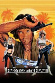 Hard Ticket to Hawaii (1987)