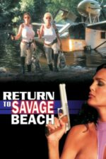 L.E.T.H.A.L. Ladies: Return to Savage Beach – Trupa de șoc (1998)
