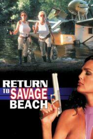 L.E.T.H.A.L. Ladies: Return to Savage Beach – Trupa de șoc (1998)