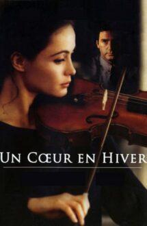 Un Coeur en Hiver – Inima înghețată (1992)