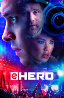 eHero – Joc Periculos (2018)
