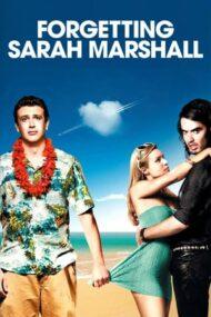 Forgetting Sarah Marshall – Înşelat de Sarah Marshall (2008)