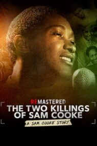 ReMastered: The Two Killings of Sam Cooke – ReMastered: Cele două morți ale lui Sam Cooke (2019)