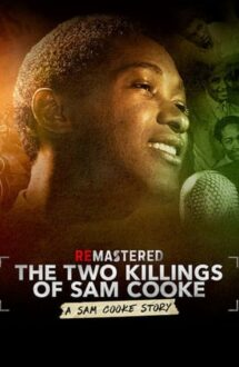 ReMastered: The Two Killings of Sam Cooke – ReMastered: Cele două morți ale lui Sam Cooke (2019)