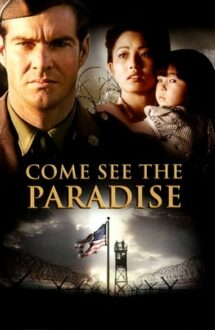 Come See the Paradise – Veniți în Paradis (1990)