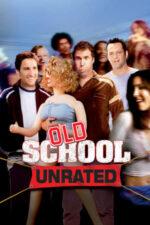 Old School – Vechea gașcă (2003)