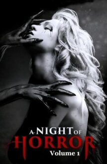 A Night of Horror: Volume 1 (2015)