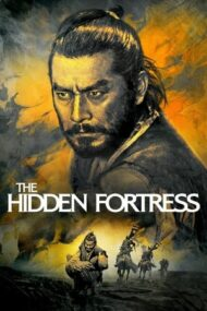 The Hidden Fortress – Fortăreața ascunsă (1958)