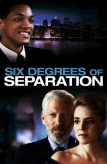 Six Degrees of Separation – Șase diferențe fundamentale (1993)