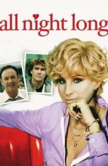 All Night Long – Deschis toată noaptea (1981)