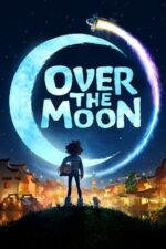 Over the Moon – Dincolo de Lună (2020)