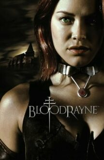BloodRayne – Prințesa vampirilor (2005)