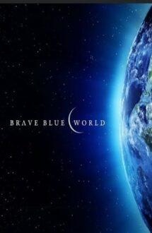 Brave Blue World – Minunata lume albastră: Soluționarea crizei apei (2019)