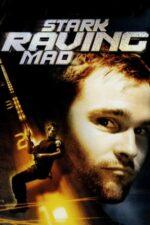 Stark Raving Mad – O noapte de pomină (2002)