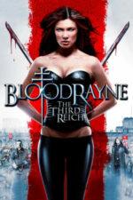 BloodRayne: The Third Reich – Regina Vampirilor: Sângele Reich-ului (2011)