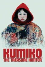 Kumiko, The Treasure Hunter – În căutarea comorii (2014)