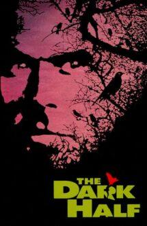 The Dark Half – Jumătatea întunecată (1993)