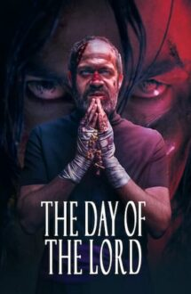 The Day of the Lord – Ziua Domnului (2020)
