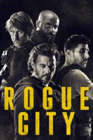 Rogue City – Orașul nelegiuiților (2020)