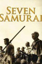 Seven Samurai – Cei șapte samurai (1954)