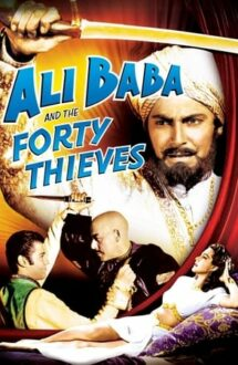 Ali Baba and the Forty Thieves – Ali Baba și cei 40 de hoți (1944)