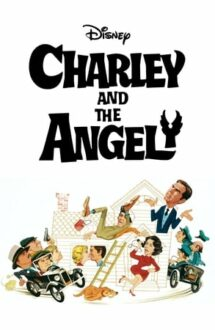 Charley and the Angel – Charley și îngerul (1973)