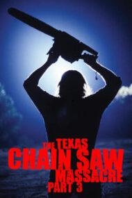 Leatherface: Texas Chainsaw Massacre 3 – Leatherface: Masacrul din Texas 3 (1990)