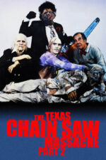 The Texas Chainsaw Massacre 2 – Masacrul din Texas 2 (1986)