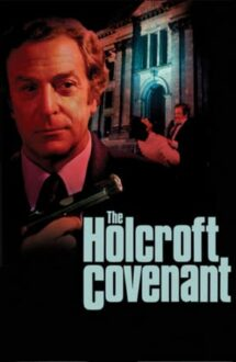 The Holcroft Covenant – Pactul Holcroft (1985)