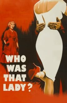 Who Was That Lady? – Cum salvezi o căsnicie (1960)