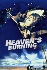 Heaven's Burning – Paradis în flăcări (1997)